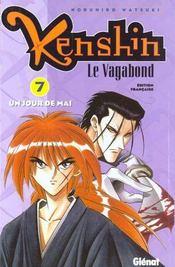 Kenshin le vagabond t.7 ; un jour de mai - Intérieur - Format classique