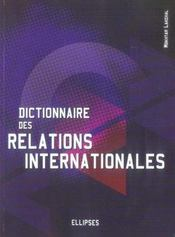 Dictionnaire Des Relations Internationales - Intérieur - Format classique