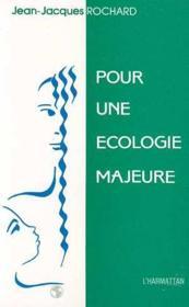 Pour une écologie majeure - Couverture - Format classique