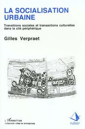 La Socialisation Urbaine - Intérieur - Format classique