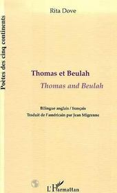 Vente livre :  Thomas Et Beulah ; Thomas And Beulah  - Rita Dove