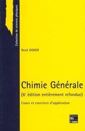 Chimie Generale : Cours Et Exercices D'Application - Intérieur - Format classique