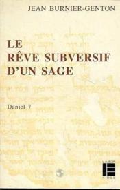 Le Reve Subversif D'Un Sage - Couverture - Format classique