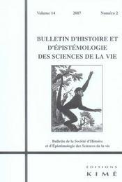 Bulletin D'Histoire Et D'Epistemologie Des Sciences De La Vie N.14/2 - Intérieur - Format classique