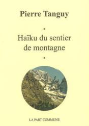 Haïku du sentier de la montagne - Couverture - Format classique