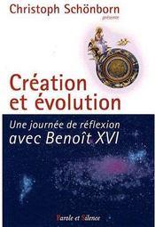 Création et évolution ; une journée de réflexion avec Benoît XVI - Couverture - Format classique