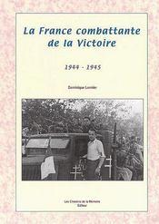 La France Combattante De La Victoire - Couverture - Format classique