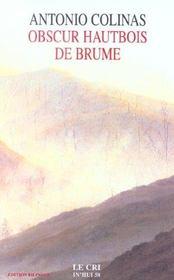 In hui t.58 ; obscur hautbois de brume - Intérieur - Format classique