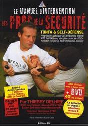 Le manuel d'intervention des pros de la sécurité - Intérieur - Format classique