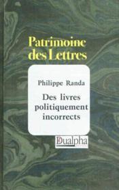 Des livres politiquement incorrects - Couverture - Format classique
