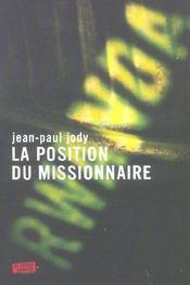 La position du missionnaire - Intérieur - Format classique