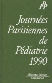 Vente livre :  Journees pediatrie 1990  - Collectif