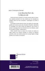 La résurrection du crépuscule - 4ème de couverture - Format classique