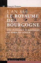 L'An 888. Le Royaume De Bourgogne. Une Puissance Europeenne Au Bord Du Leman. N8 - Couverture - Format classique