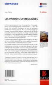 Les parents symboliques ; les enfants carenciés relationnels en famille d'accueil (2e édition) - 4ème de couverture - Format classique
