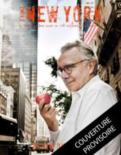 J'aime New York ; mon New York gourmand en 150 adresses  - Alain Ducasse