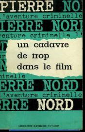 L'Aventure De Notre Temps N° 3 . Un Cadavre De Trop Dans Le Film. - Couverture - Format classique