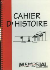 LE MEMORIAL DE CAEN, CAHIER D'HISTOIRE. CLASSE DE TERMINALE. DU 1er AU 20e SIECLE (1918-1945) - Couverture - Format classique