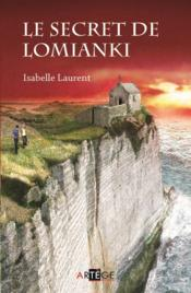 Vente  Le secret de Lomianki  - Isabelle Laurent