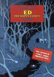 Ed the happy clown  - Chester Brown