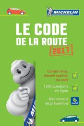 Code de la route 2017  - Collectif Michelin