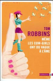 Vente  Même les cow girls ont du vague à l'âme  - Tom Robbins