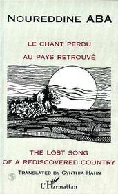 Le chant perdu au pays retrouvé ; the lost song of a rediscovered country - Intérieur - Format classique