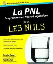 La programmation neuro-linguistique pour les nuls - Couverture - Format classique