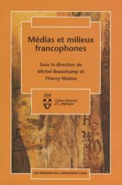 Medias Et Milieux Francophones - Couverture - Format classique
