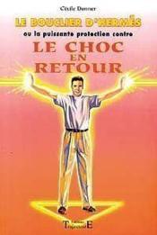 Bouclier D'Hermes - Choc En Retour - Couverture - Format classique