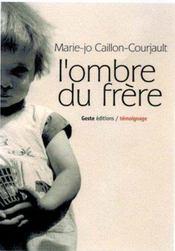 Ombre Du Frere - Intérieur - Format classique