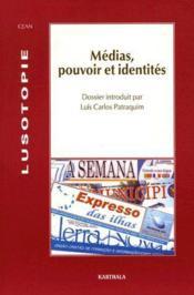 Medias, pouvoirs et identites - Couverture - Format classique