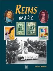 Reims de A à Z - Couverture - Format classique