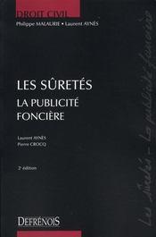 Les sûretés ; la publicité foncière (2e édition) - Intérieur - Format classique