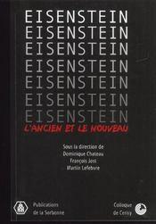 Eisenstein L Ancien Et Le Nouveau - Intérieur - Format classique