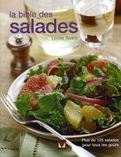 La bible des salades ; plus de 125 salades pour tous les goûts - Intérieur - Format classique