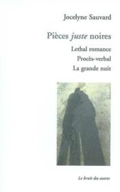 Pieces Juste Noires - Couverture - Format classique