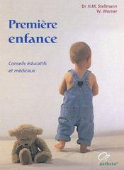 Premiere enfance ; conseils medicaux et pedagogiques - Intérieur - Format classique