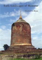 Early Landscapes Of Myanmar /Anglais - Couverture - Format classique