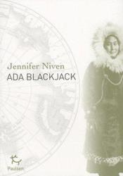 Ada Blackjack  - Jennifer Niven
