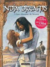 Vente  India dreams t.1 ; les chemins de brume  - Maryse Charles - Jean-Francois Charles