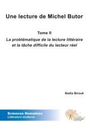 Une Lecture De Michel Butor - Tome Ii - Couverture - Format classique