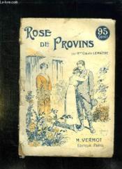 Rose De Provins. - Couverture - Format classique