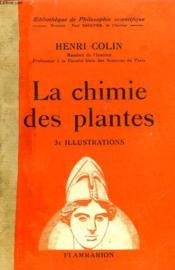 La Chimie Des Plantes. Collection : Bibliotheque De Philosophie Scientifique. - Couverture - Format classique