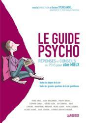 Le guide psycho ; réponses et conseils de psys pour aller mieux - Couverture - Format classique