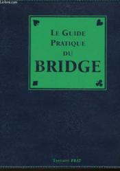 Le Guide Pratique Du Bridge - Couverture - Format classique