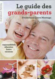 Le guide des grands-parents  - Frederique Corre Montagu
