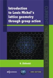 Vente livre :  Introduction to lattice geometry through group action  - Louis Michel - Boris Zhilinskii