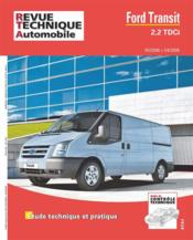 Vente livre :  REVUE TECHNIQUE AUTOMOBILE N.287.5 ; Ford Transit 2,2 TDCi  - Collectif