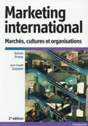 Vente livre :  Marketing international (2e édition)  - Nathalie Prime